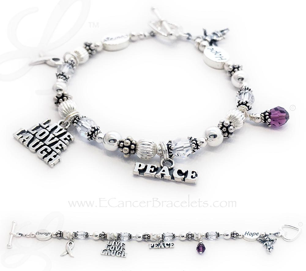 CBB-R49/MBead  Lung Cancer Hope & Courage Bracelet with several add-ons.  Crystals: clear/white Clasp: Heart Togglee Clasp Message Bead: Courage (Ribbon Charm is included in the price.)  ADD ON's 1 Extra Message Bead: HOPE 3 Extra Charms: Live Laugh Love, PEACE (the word), Angle with Wings 1 Birthstone Crystal Charm - Amethyst or February